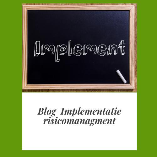 Implementatie risicomanagement met organisatiestructuur en organisatiecultuur